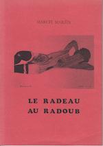 Le Radeau au Raboub.