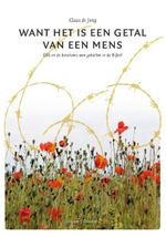 Want het is een getal van een mens - Klaas de Jong (ISBN 9789082384079)
