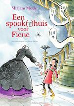 Een spook(t)huis voor Fiene - Mirjam Mous