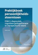 Praktijkboek persoonlijkheidsstoornissen - Adriaan Sprey (ISBN 9789036817592)