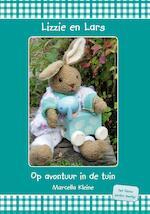 Lizzie en Lars op avontuur in de tuin - Marcella Kleine (ISBN 9789492657046)
