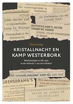 Kristallnacht en Kamp Westerbork - Klaas de Jong (ISBN 9789492818003)