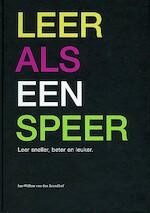 Leer als een speer - J-W. van den Brandhof (ISBN 9789080851917)