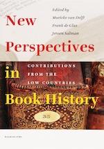New Perspectives in book History - M. van Delft, F. de Glas, J. Salman (ISBN 9789057304316)