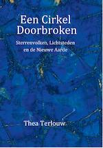 Een Cirkel Doorbroken - Thea Terlouw (ISBN 9789082581478)