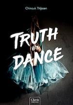 Truth or Dance - Chinouk Thijssen (ISBN 9789044834116)