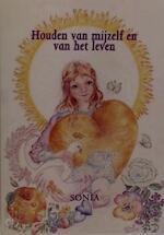 Houden van mijzelf en van het leven - Sonia Bos (ISBN 9789075343502)