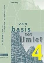 Van basis tot limiet 4 - aso - lw 4 - leerboek functies / telproblemen & rekenen met kansen - Philip e.a. Bogaert (ISBN 9789057513534)