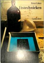 Etstechnieken - Peter Coker, Hans Walenkamp (ISBN 9789021313634)