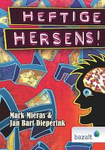Heftige Hersens! - Mark Mieras, Jan Bart Dieperink (ISBN 9789461182593)