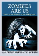 Zombies Are Us - (ISBN 9780786459124)