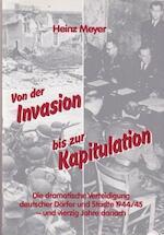 Von der Invasion bis zur Kapitulation