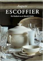 Auguste Escoffier - Auguste Escoffier (ISBN 9789061941781)