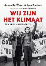 Wij zijn het klimaat - Anuna de Wever, Kyra Gantois (ISBN 9789403168609)