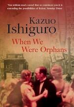 When We Were Orphans - Kazuo Ishiguro (ISBN 9780571249374)