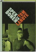 Spek en bonen - Tom Lanoye (ISBN 9789044603880)