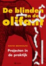 De blinden en de olifant - David A. Schmaltz, Marike Groot (ISBN 9789058713643)