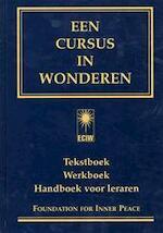 Een cursus in wonderen - Kenneth Wapnick, William W Whitson, HERMANS, Bob e.a. (vertalers). Kaja van Grieken (ISBN 9789020281767)
