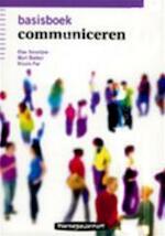 Basisboek communiceren - Mart Bakker, Olav Amp, Severynen, Nicole Amp, Pas (ISBN 9789006951103)