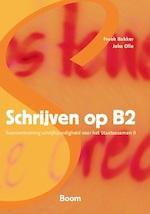 Schrijven op B2 - Joke Olie, Freek Bakker (ISBN 9789461054333)