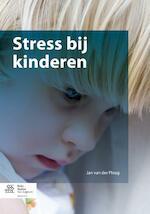 Stress bij kinderen - Jan van der Ploeg (ISBN 9789036804189)