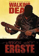 Vrees het ergste - Robert Kirkman, Charlie Adlard, Cliff Rathburn (ISBN 9789058858634)