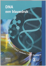 DNA een blauwdruk - A.L.B.M. Biemans, A.A.F. Jochems, J.A.P. Sprangers (ISBN 9789077423080)