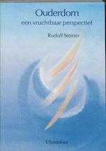 Ouderdom, een vruchtbaar perspectief - Rudolf Steiner (ISBN 9789062383719)