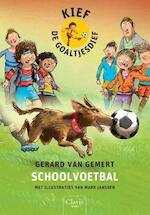 Schoolvoetbal - Gerard van Gemert (ISBN 9789044819250)