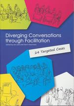 Diverging conversations through facilitation