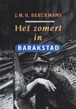 Het zomert in barakstad - J.M.H. Berckmans (ISBN 9789038897417)