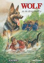 Wolf en de drugsmafia - Jan Postma (ISBN 9789020634297)