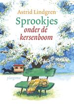 Sprookjes onder de kersenboom - Astrid Lindgren