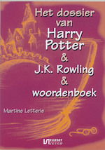 Dossier Harry Potter & J.K. Rowling & woordenboek - Martine Letterie (ISBN 9789070282868)