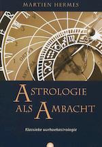 Astrologie als ambacht - Martien Hermes (ISBN 9789062710256)
