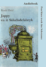 Jappy en it sûkeladefabryk - Roald Dahl (ISBN 9789461493866)