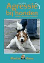 Agressie bij honden - Martin Gaus (ISBN 9789052106755)