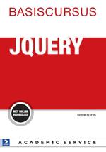 Basiscursus jQuery - Victor Peters, Victor G.B. Peters (ISBN 9789462450868)