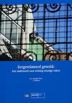 Eergerelateerd geweld - E. van der Torre, E.J. van der Torre, L. Schaap, Lucie Schaap (ISBN 9789035240117)