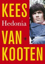 Hedonia - Kees van Kooten (ISBN 9789023468110)