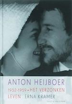 Anton Heijboer 1952-1959 - Erna Kramer (ISBN 9789038891620)