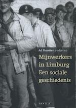 Mijnwerkers in Limburg (ISBN 9789460041631)