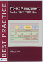 Project management based on Prince2 (english version) / 2009 edition - Bert Hedeman (ISBN 9789087535834)
