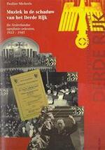 Muziek in de schaduw van het Derde Rijk - Pauline Micheels (ISBN 9789060118610)