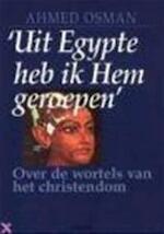 Uit Egypte heb ik Hem geroepen