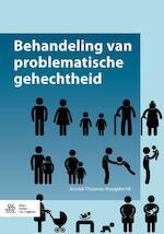 Behandeling van problematische gehechtheid - Anniek Thoomes-Vreugdenhil (ISBN 9789036813594)