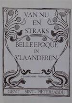 Van Nu en Straks. Belle Epoque in Vlaanderen