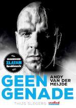 Geen genade - Thijs Slegers (ISBN 9789067971256)