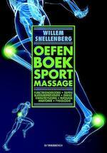 Oefenboek sportmassage - Willem Snellenberg (ISBN 9789021563176)
