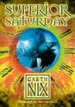 Superior Saturday - Garth Nix (ISBN 9780007175116)